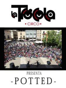 Portada de Dossier Calle. Espectáculo Potted. Compañía de circo La Trócola Circ.