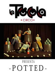 Portada de Dossier Sala. Espectáculo Potted. Compañía de circo La Trócola Circ.